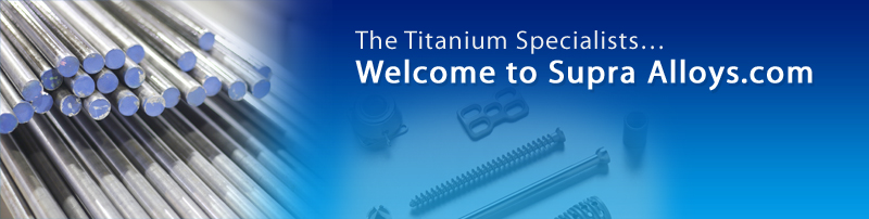 Titanium Specifications - Titanium Properties, Titanium Information